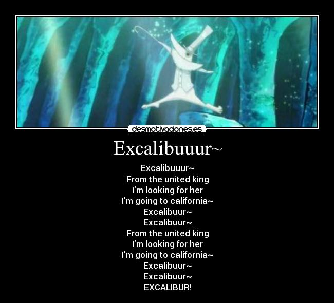 excalibur quotes soul eater