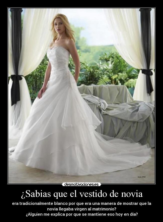 sabias que el vestido de novia | desmotivaciones
