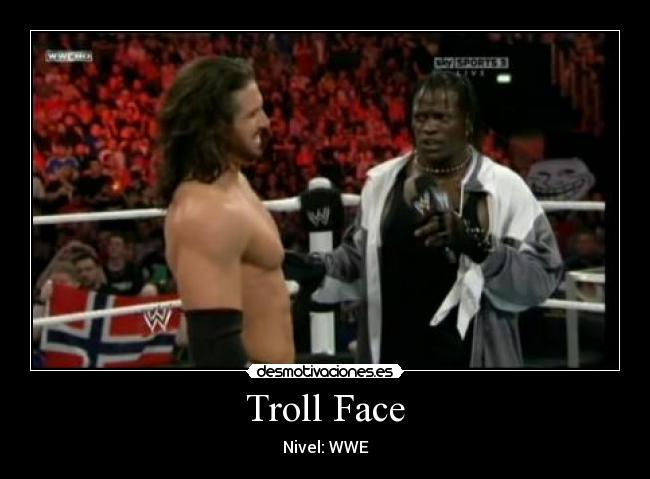Troll Face - Nivel: WWE