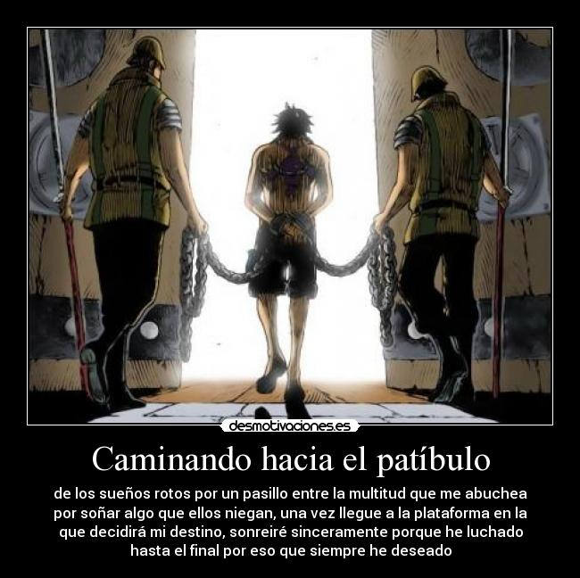carteles ace patibulo guardias cadenas suenos rotos one piece pirata desmotivaciones