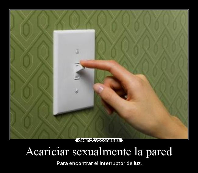 carteles hahaha pared sexual desmotivaciones