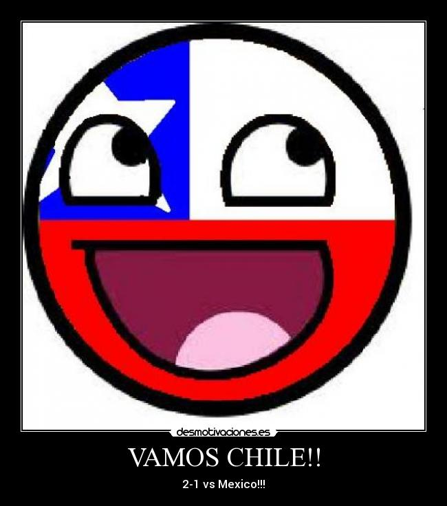 VAMOS CHILE!! - 2-1 vs Mexico!!!