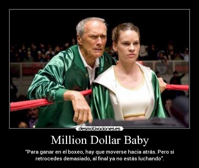 carteles million dollar baby desmotivaciones