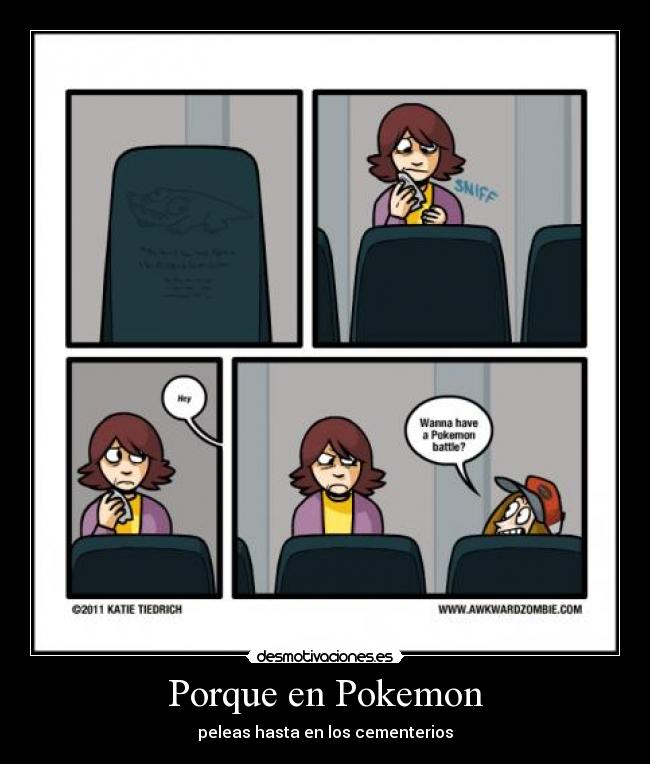 View Full Size | More porque en pokemon desmotivaciones es |