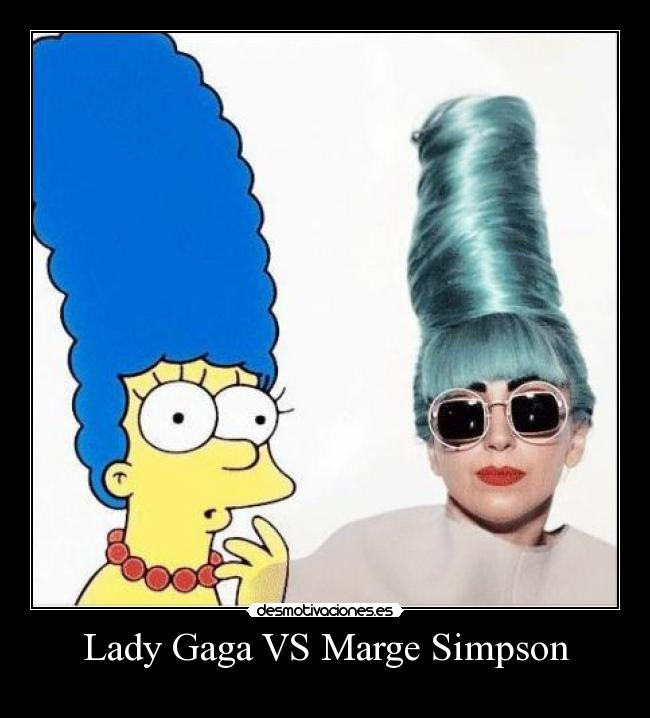 Lady Gaga VS Marge Simpson -