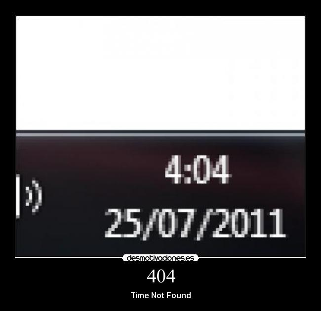 404 - Time Not Found
