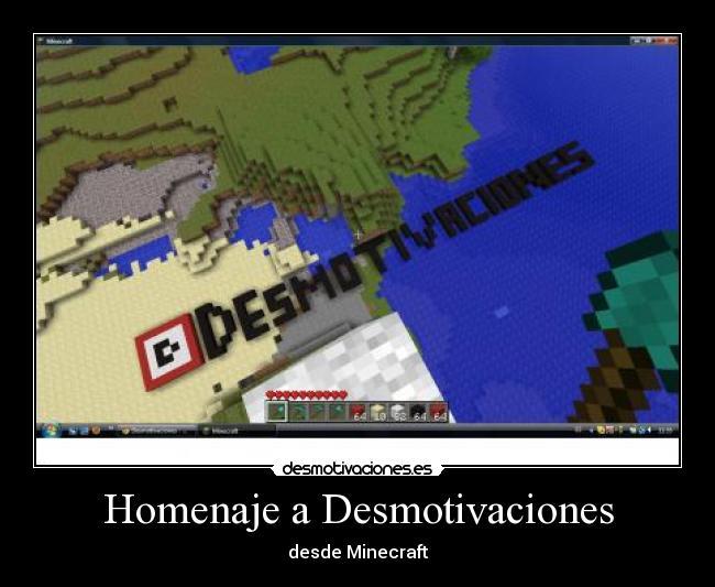 carteles desmotivaciones minecraft desmotivaciones desmotivaciones