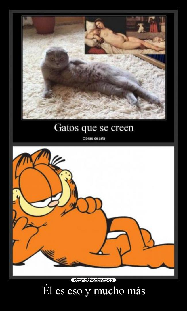 Carteles Y Desmotivaciones De Garfield Eso Mucho Mas