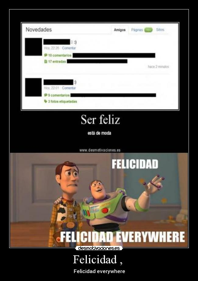 Felicidad ,  - Felicidad everywhere