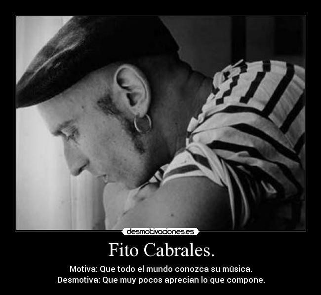 Fito Cabrales Desmotivaciones