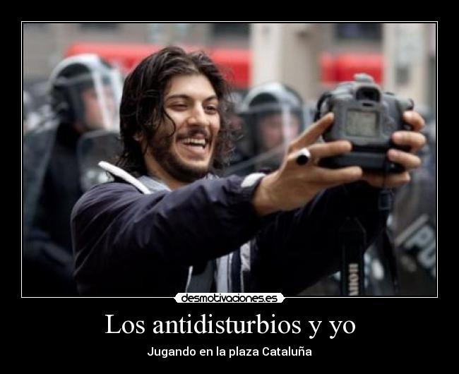 Los-antidisturbios-y-yo