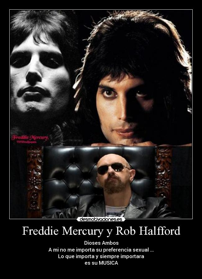 Freddie Mercury y Rob Halfford -