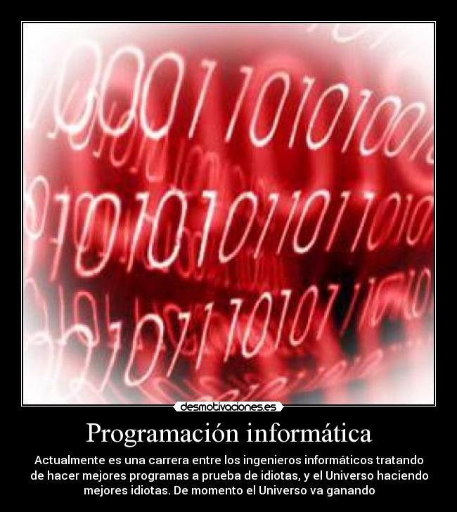 Desmotivaciones de Informatica