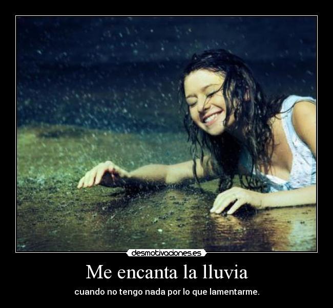 Me encanta la lluvia | Desmotivaciones