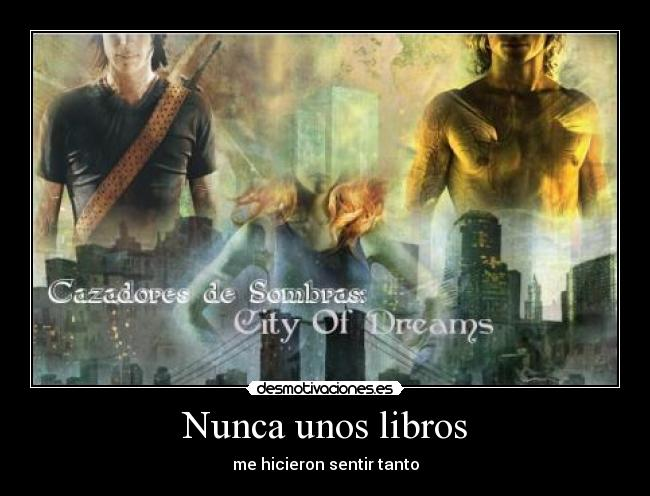 carteles cazadores sombras the mortal instruments the infernal devices jace clary will tessa jem desmotivaciones