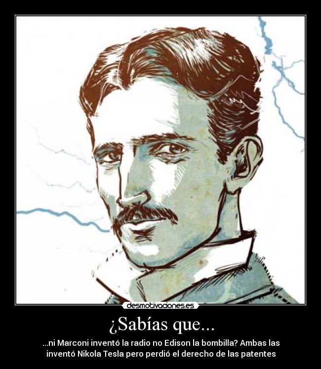 Nikola Tesla Desmotivaciones Taringa
