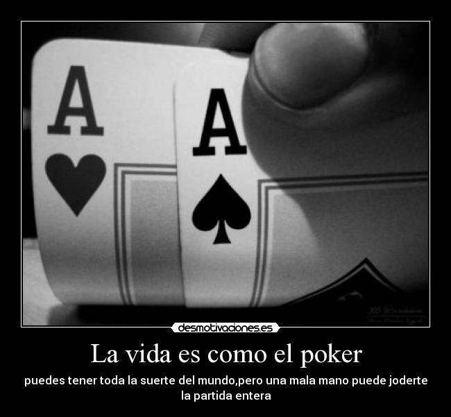 La vida es como el poker desmotivaciones - Como atraer la suerte a mi vida ...