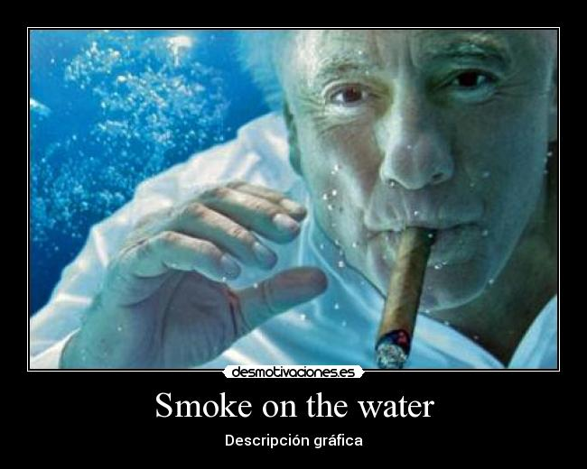 Smoke on the water - Descripción gráfica