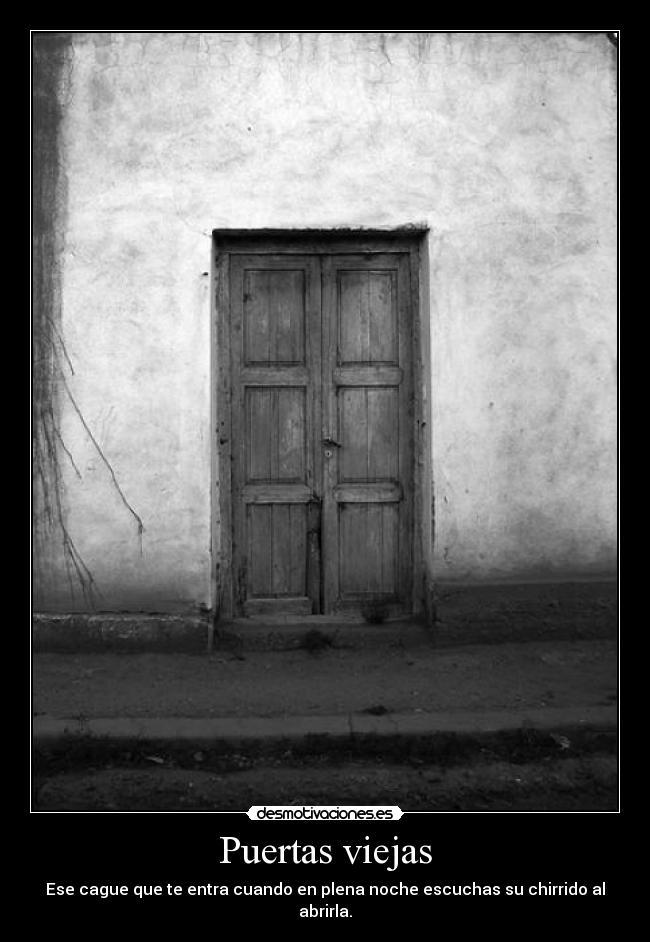 Mensajes de puertas related keywords mensajes de puertas for Puertas viejas