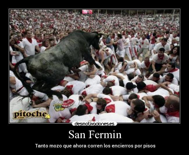 San Fermin Desmotivaciones