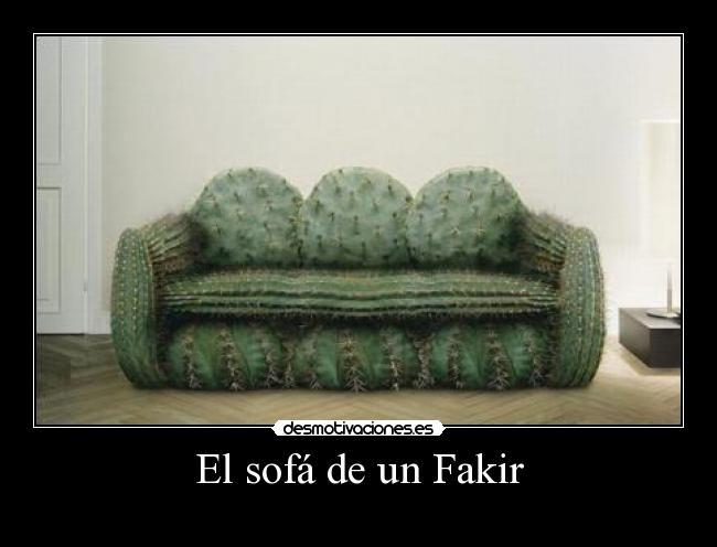 El sof de un fakir desmotivaciones - Los mejores sofas del mercado ...