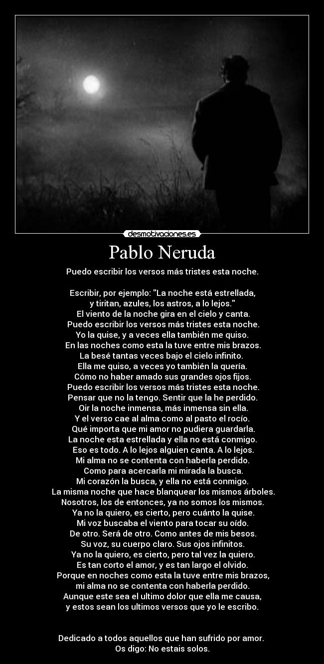 Pablo Neruda Desmotivaciones