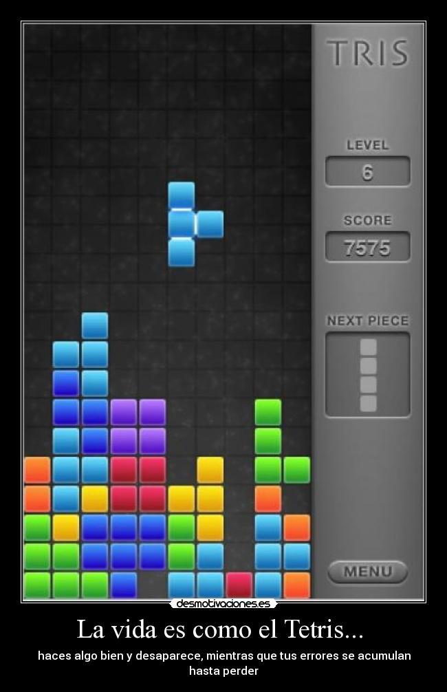 La-vida-es-como-el-Tetris...