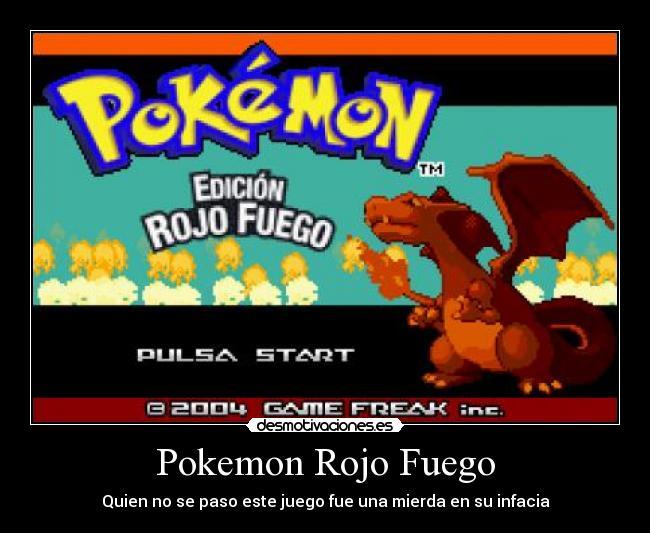 Pokemon rojo fuego desmotivaciones for Gimnasio 8 pokemon rojo fuego