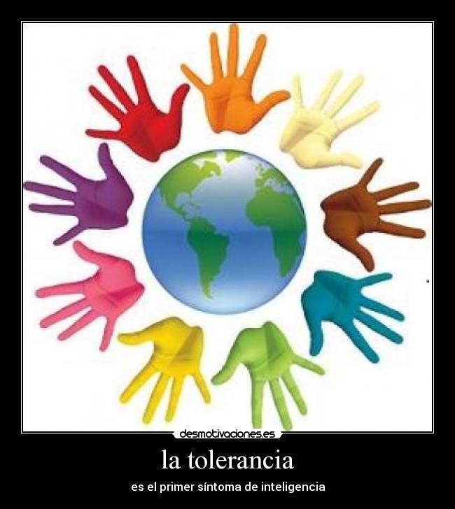 Imajenes de la tolerancia - Imagui