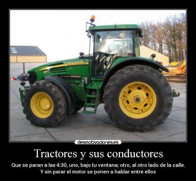 Imágenes Y Carteles De Tractores Pag 2 Desmotivaciones