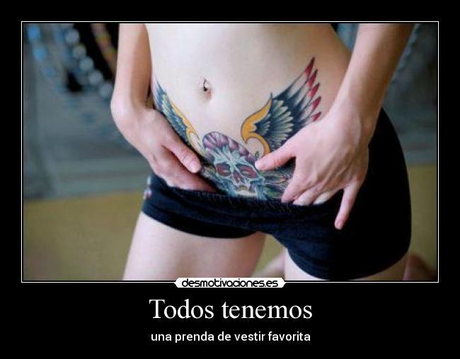 carteles todos tenemos tatuajes chica manazas chochin desmotivaciones
