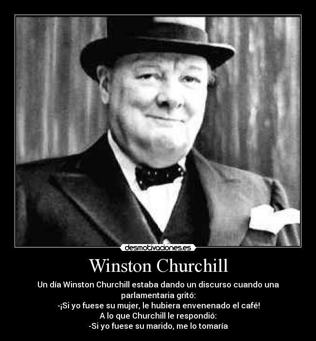 Winston Churchill Desmotivaciones