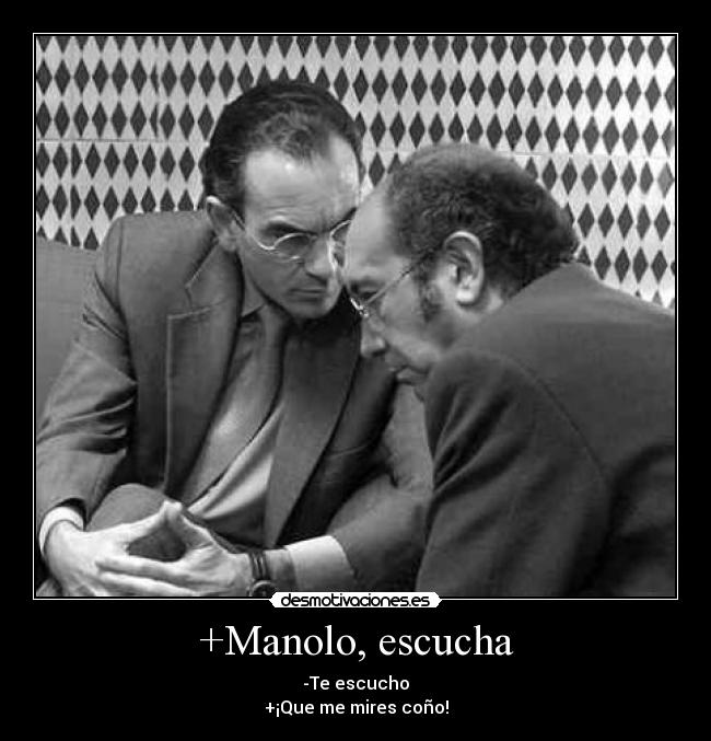 Manolo-escucha