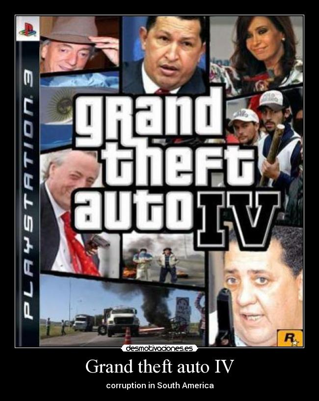 Grand theft auto IV - corruption in South America