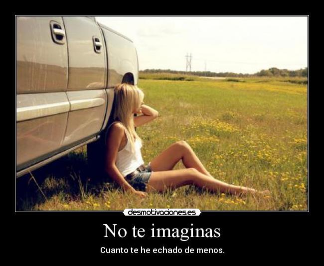 No te imaginas