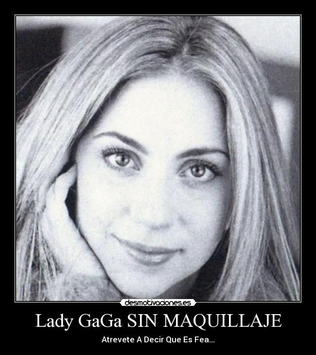 Lady-Gaga-Sin-Maquillaje Imagenes para Celular