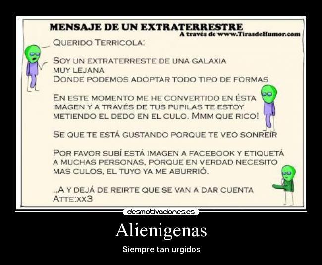 carteles alienigenas extraterrestres imagenes divertidas anime facebook desmotivaciones