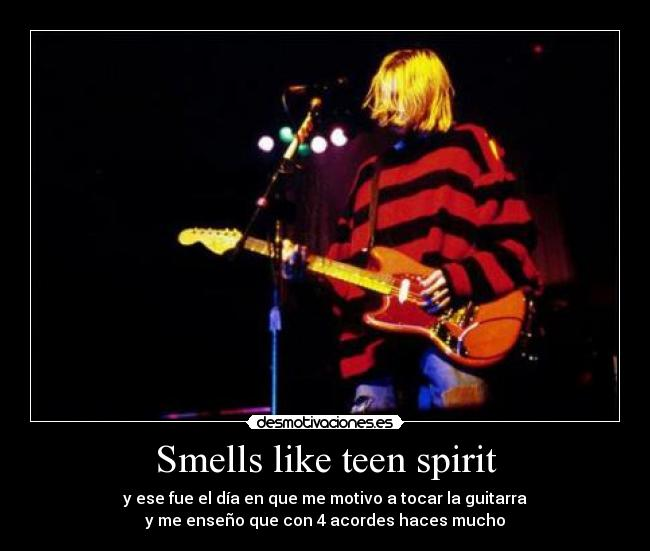 Smells Like Teen Spirit Desmotivaciones