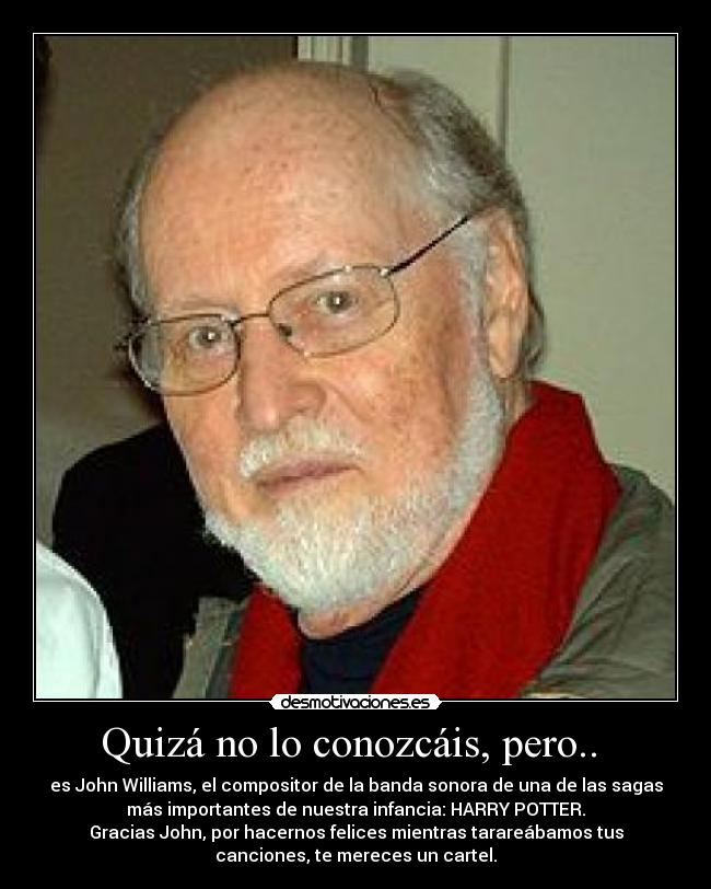 carteles john williams harry potter saga pelicula compositor mejor felices banda sonora desmotivaciones