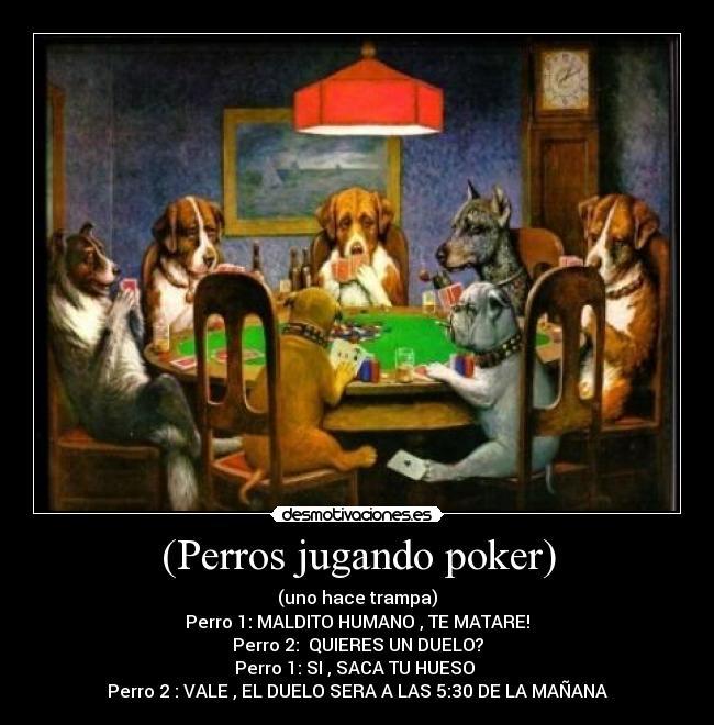 Perros Jugando Poker Desmotivaciones