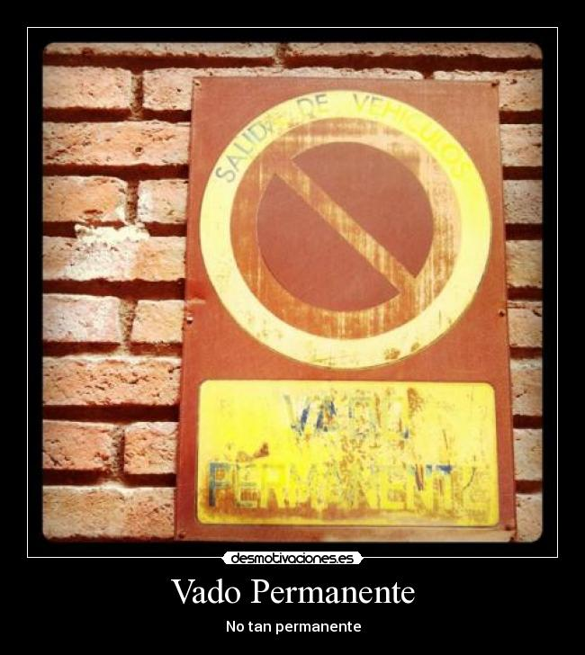 Vado Permanente - No tan permanente