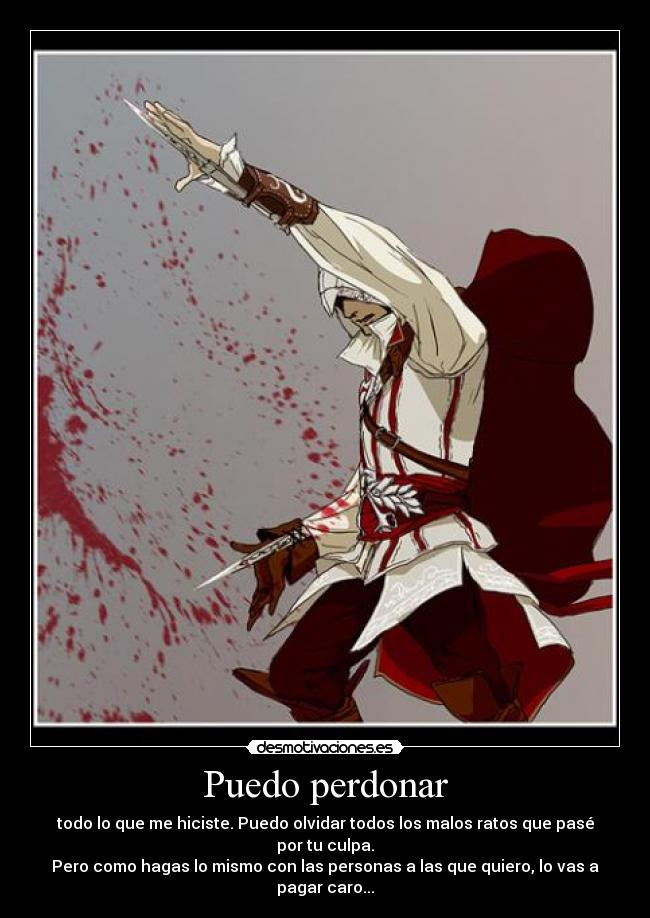 carteles assassins creed assassin ezio perdonar olvidar pagar desmotivaciones