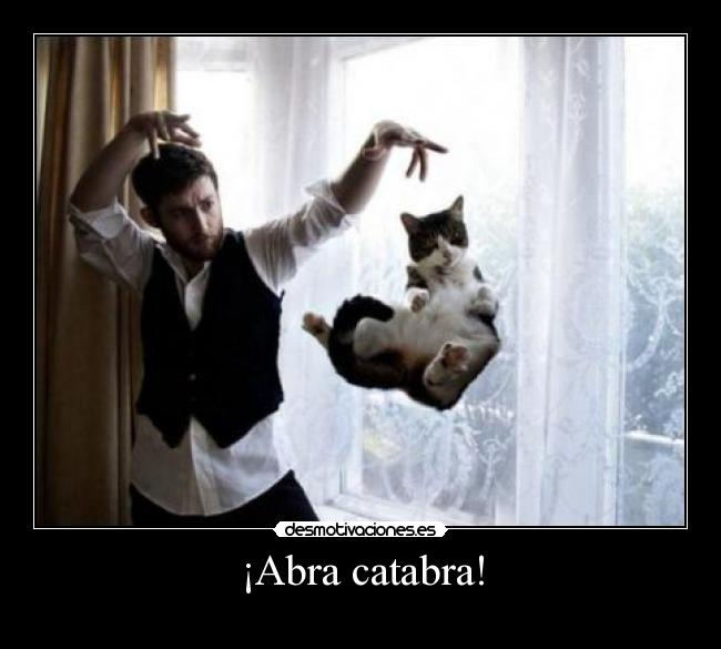 ¡Abra catabra! -