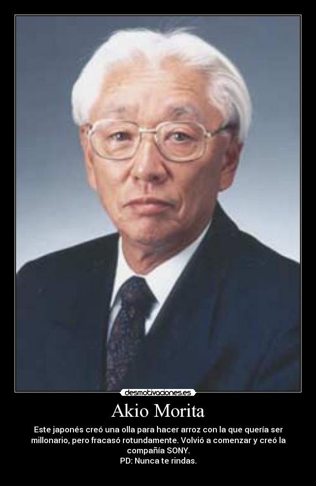 Akio Morita Desmotivaciones