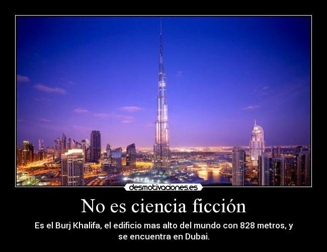 carteles burj khalifa edificio rascacielos alto mundo dubai desmotivaciones