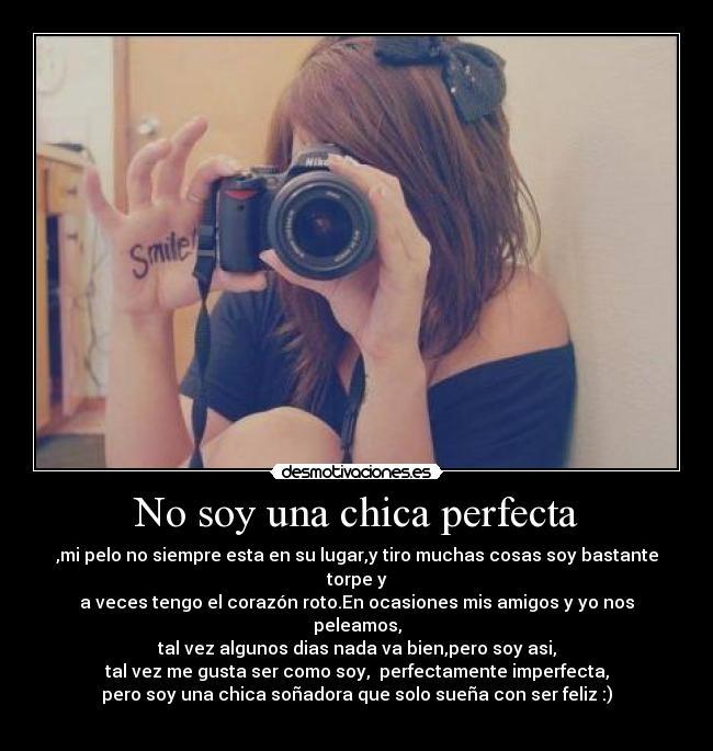 No Soy Perfecta Pero Dios Me Hizo Unica Y Especial