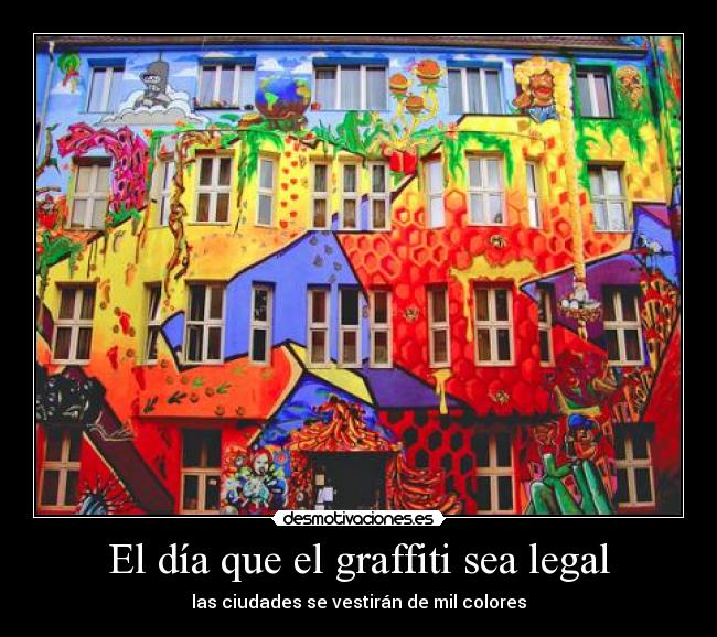 El día que el graffiti sea legal -