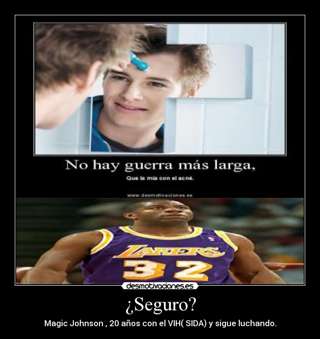 ¿Seguro? - Magic Johnson , 20 años con el VIH( SIDA) y sigue luchando.