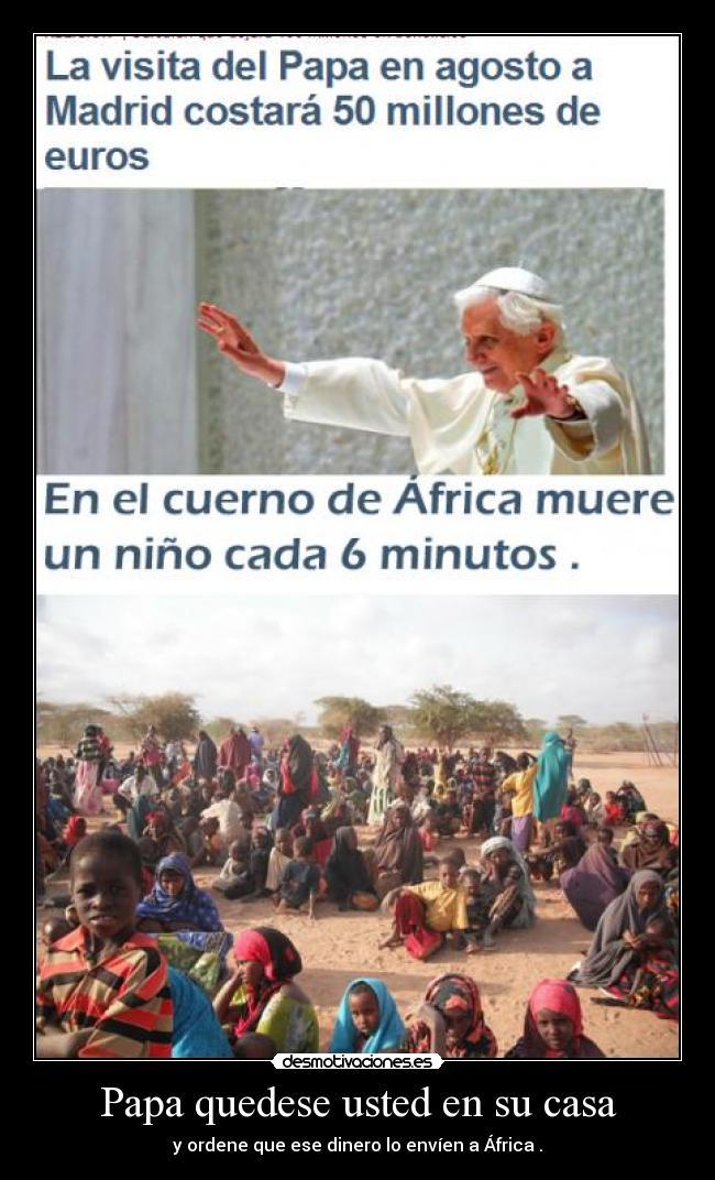 carteles casa papa millones madrid africa cuerno hambre 2011 desmotivaciones