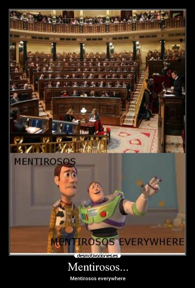 Mentirosos... - Mentirosos everywhere